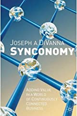 Synconomy: Adding Value in a World of Continuously Connected Business Hardcover