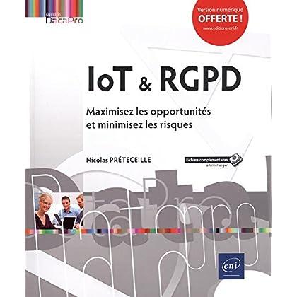 IoT & RGPD - Maximisez les opportunités et minimisez les risques