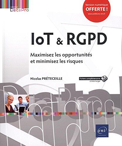 IoT & RGPD - Maximisez les opportunités et minimisez les risques par Nicolas PRÉTECEILLE