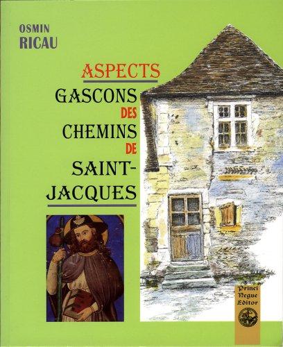 Aspects gascons des chemins de saint-jacques par Ricau