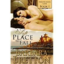 A Soft Place to Fall : Shelter Rock Cove (English Edition)