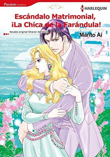 Escándalo matrimonial, ¡La chica de la farándula! (Harlequin Manga) por Sharon Kendrick