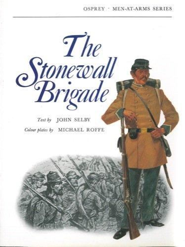 The Stonewall Brigade.