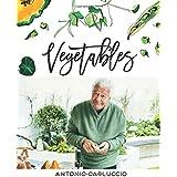 Vegetables: 120 Recipes Celebrating Versatile Vegetables