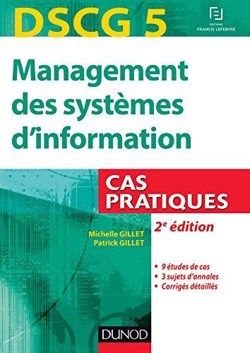 DSCG 5 - Management des systèmes d'information - 2e édition - Cas pratiques par Michelle Gillet