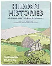 Hidden Histories: A Spotter\'s Guide to the British Landscape