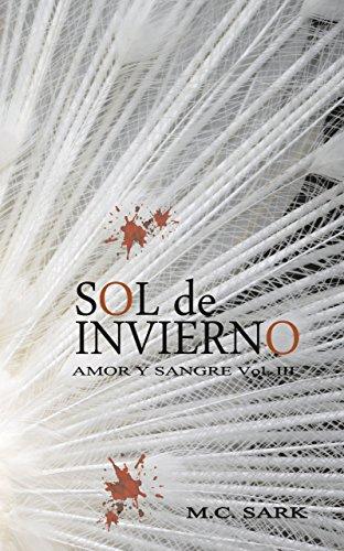 Sol de invierno (Amor y Sangre nº 3) (Spanish Edition)