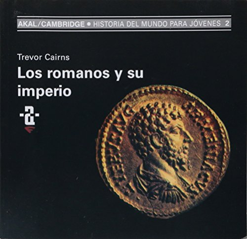 Los romanos y su imperio: 2 (Historia del mundo para jóvenes)