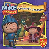 Mike the Knight and the Wizards Treasure by Simon & Schuster UK (2013-05-23)