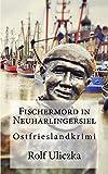 Image of Fischermord in Neuharlingersiel: Ostfrieslandkrimi