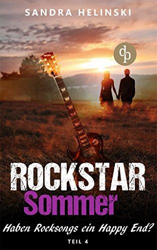 Haben Rocksongs ein Happy-End? (Chick-Lit, Liebesroman, Rockstar Romance) (Rockstar Sommer-Reihe 4)