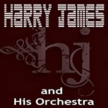 Harry James and His Orchestra (feat. Helen Forrest)