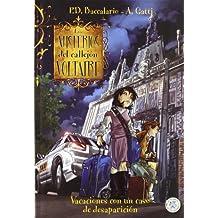 Los misterios del callejón Voltaire. Vacaciones con un caso de desaparición (El planeta de los sueños)