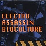 Bioculture - Electro Assassin