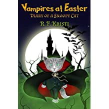 Vampires at Easter: Diary of a Snoopy Cat (Inca Book Series)
