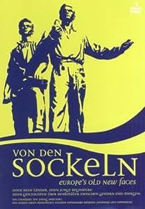 Von den Sockeln / Europe's Old New Faces [2 DVDs]