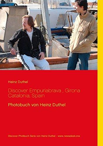 Buchcover: Discover Empuriabrava, Girona Catalonia, Spain: Photobuch von Heinz Duthel