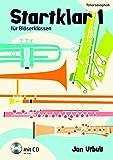 Startklar 1 für Bläserklassen: Tenorsaxophon. Tenor-Saxophon. Ausgabe mit CD.