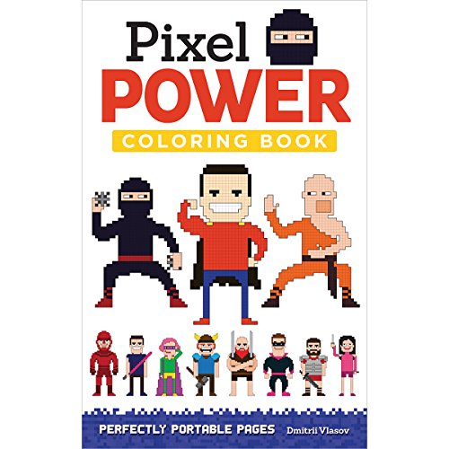 Pixel Power: Perfectly Portable Pages (On-the-go Coloring Book) por Dmitrii Vlasov