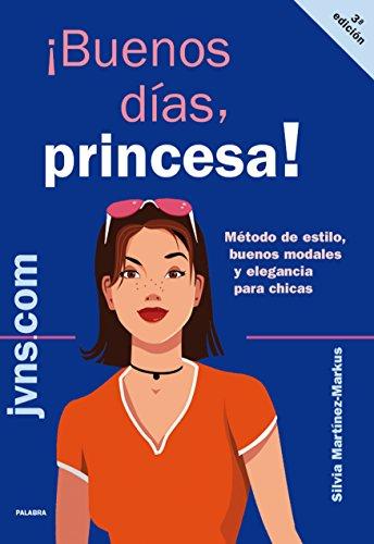 ¡Buenos días, princesa! (edu.com) por Silvia Martínez-Markus