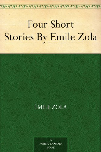 Four Short Stories By Emile Zola book cover