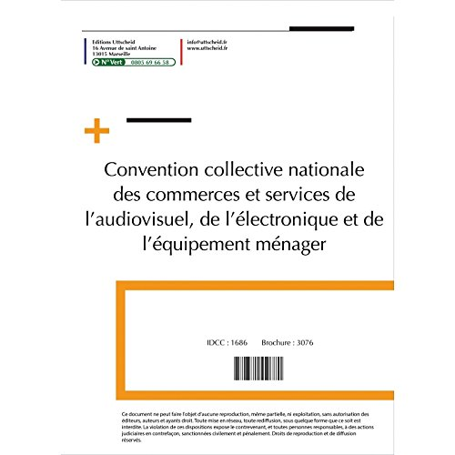Convention collective nationale Electroménager NOVEMBRE 2017 + Grille de Salaire
