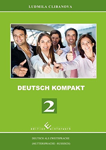 Deutsch Kompakt 2 - Deutsch als Zweitsprache (Muttersprache - Russisch)