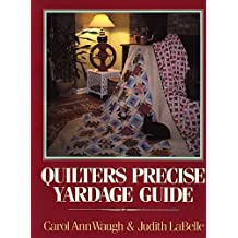 Quilter's Precise Yardage Guide