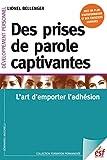 Des prises de parole captivantes - L'art d'emporter d'adhésion (Formation permanente t. 214) - Format Kindle - 9782710136231 - 17,99 €