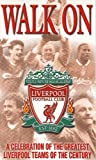 Liverpool - Walk on [VHS]