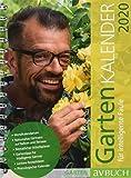 Gartenkalender 2020: für intelligente Faule (avBuch im Cadmos Verlag / im Cadmos Verlag)