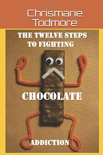 The Twelve Steps to Fighting Chocolate Addiction: Cha-Cha to Chocolate