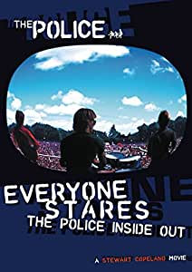 The Police - Everyone Stares: The Police Inside Out