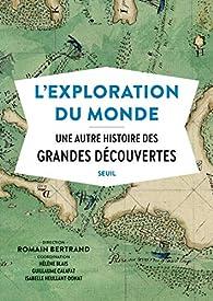 L'exploration du monde par Romain Bertrand