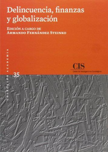 Delincuencia, finanzas y globalización (Academia) por Armando Fernández Steinko