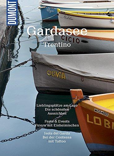 DuMont BILDATLAS Gardasee, Trentino: Dolce Vita mit Seeblick