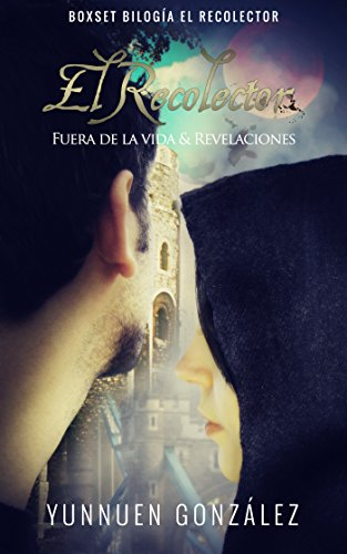 Bilogía El Recolector (Box Set): Fuera de la vida & Revelaciones (Spanish Edition)