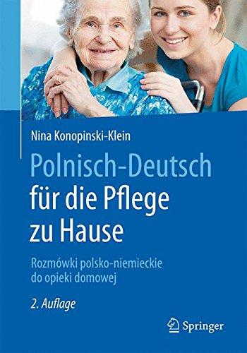 Polnisch-Deutsch für die Pflege zu Hause: Rozmówki polsko-niemieckie do opieki domowej