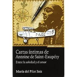 Cartas íntimas de Antoine de Saint-Exupery (Astrolabio)