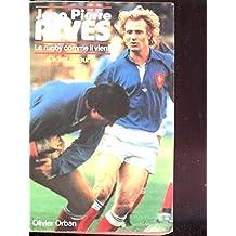 Jean-Pierre Rives : Le rugby comme il vient