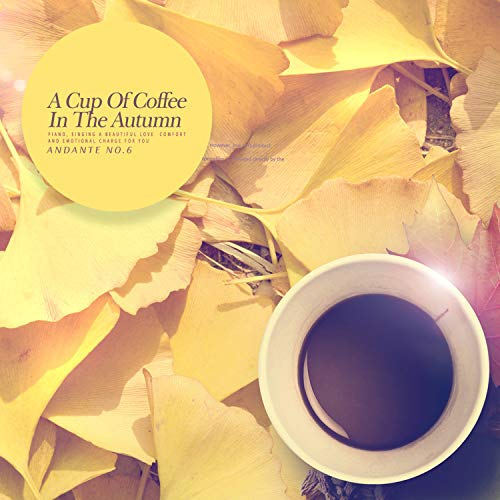 A Cup Of Coffee In The Autumn -