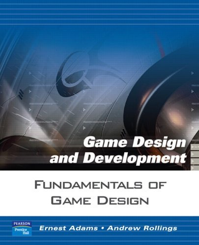 fundamentals-of-game-design-game-design-and-development-by-ernest-adams-13-sep-2006-paperback