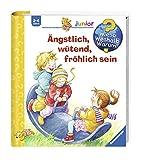 Ängstlich, wütend, fröhlich sein (Wieso? Weshalb? Warum? junior, Band 32) - Doris Rübel