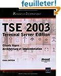 TSE 2003 : Terminal Server Edition, C...