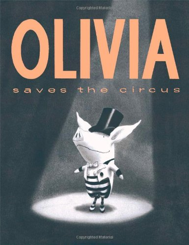 Olivia Saves the Circus (Kinder Roman Dress Up)
