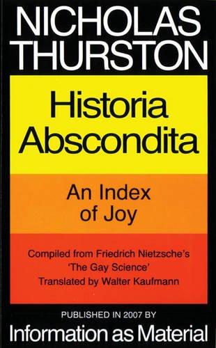 HISTORIA ABSCONDITA-PB: Historia Abscondita - An Index of Joy