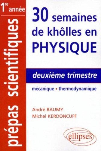 Deuxième trimestre : Mécanique - Thermodynamique