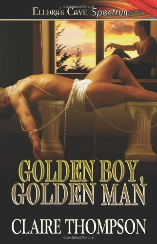 golden-boy-golden-man-by-claire-thompson-2007-10-04