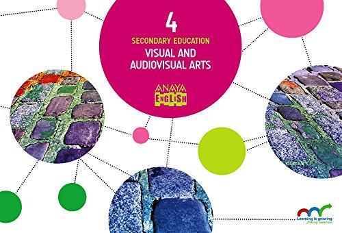 Visual and Audiovisual Arts 4. (Anaya English)