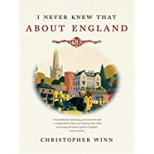 I Never Knew That About England by Winn, Christopher (2008) Hardcover